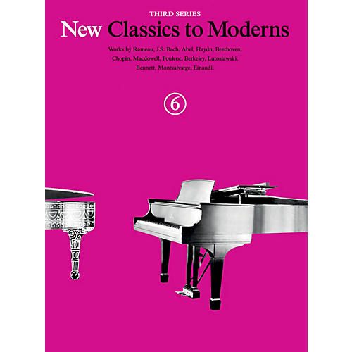 Music Sales New Classics to Moderns - Third Series (Book 6) Music Sales America Series Softcover