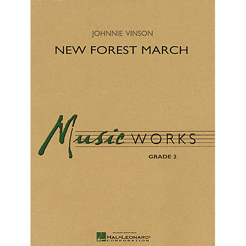 Hal Leonard New Forest March Concert Band Level 2 Composed by Johnnie Vinson