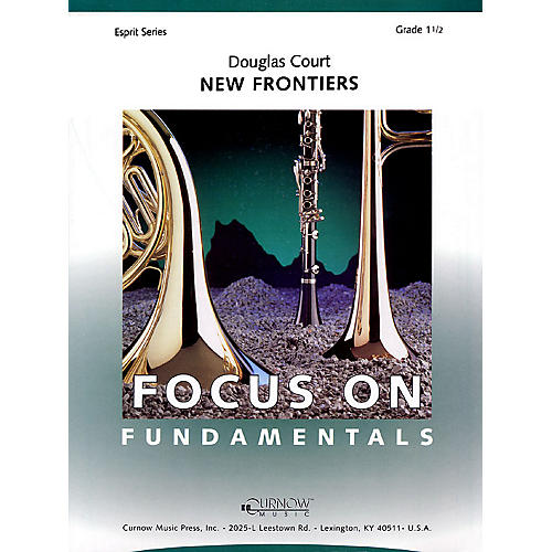 Curnow Music New Frontiers (Grade 1.5 - Score and Parts) Concert Band Level 1.5 Composed by Douglas Court