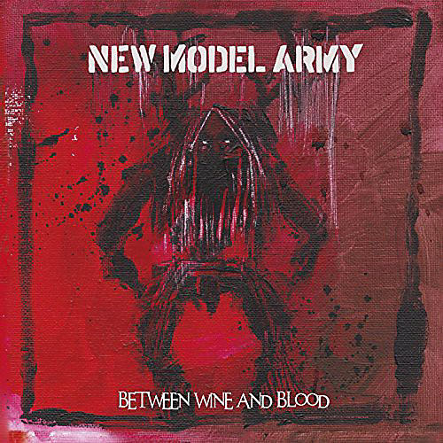 Alliance New Model Army - Between Wine & Blood