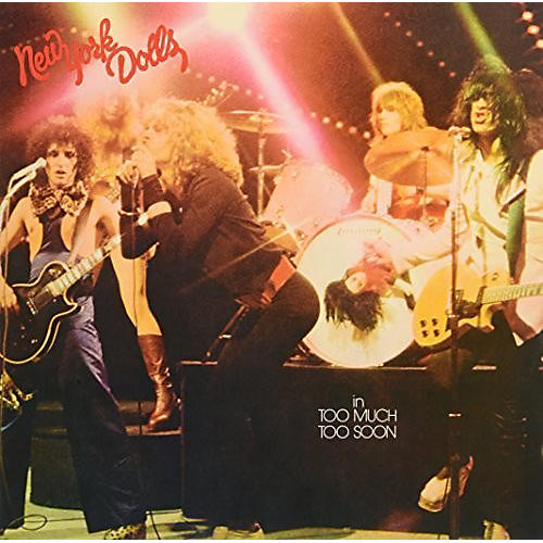 Alliance New York Dolls - In Much Too Soon