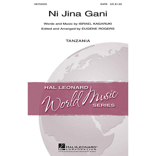 Hal Leonard Ni Jina Gani SATB arranged by Eugene Rogers