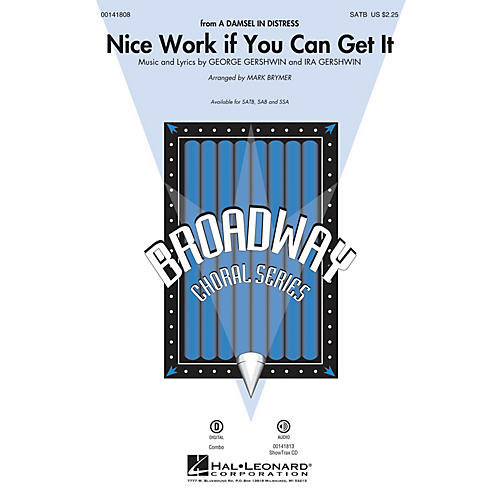 Hal Leonard Nice Work If You Can Get It SATB arranged by Mark Brymer
