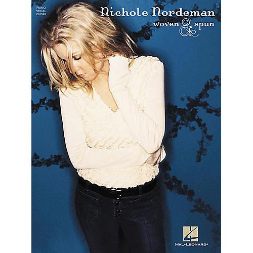 Hal Leonard Nichole Nordeman - Woven & Spun Piano, Vocal, Guitar Songbook