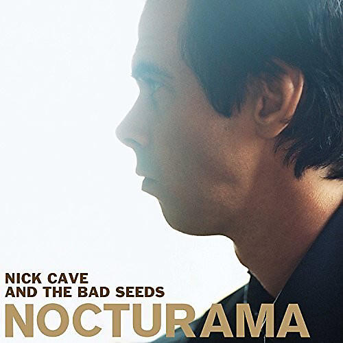 Alliance Nick Cave & Bad Seeds - Nocturama