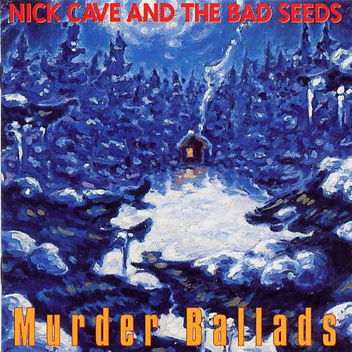 Alliance Nick Cave & the Bad - Murder Ballads