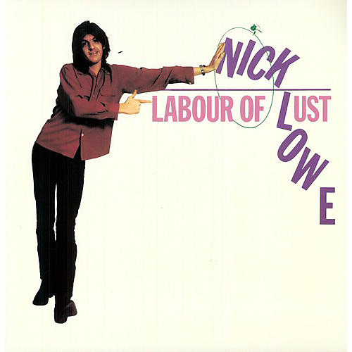 Alliance Nick Lowe - Labour of Lust