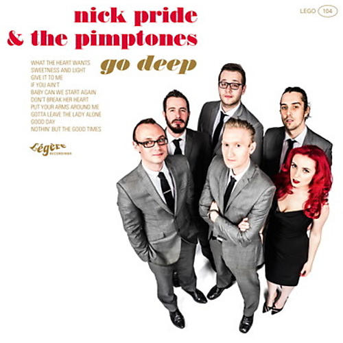 Alliance Nick Pride & the Pimptones - Go Deep