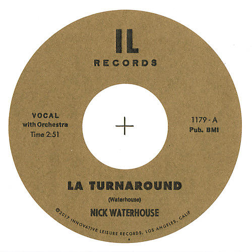 Alliance Nick Waterhouse - LA Turnaround / I Cry 45