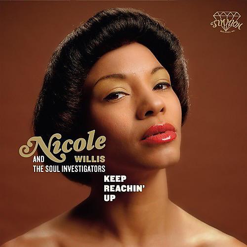 Alliance Nicole Willis & the Soul Investigators - Keep Reachin' Up