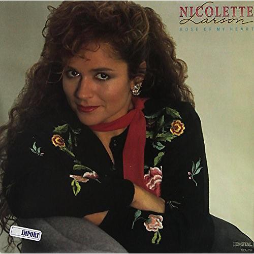 Alliance Nicolette Larson - Rose of My Heart