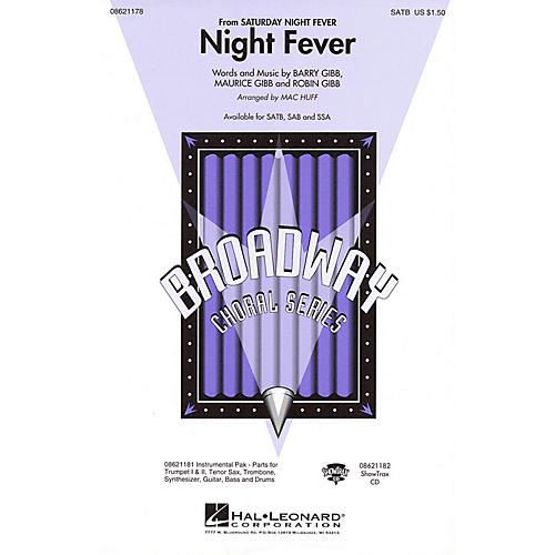 Hal Leonard Night Fever (from Saturday Night Fever) SATB by Bee Gees arranged by Mac Huff