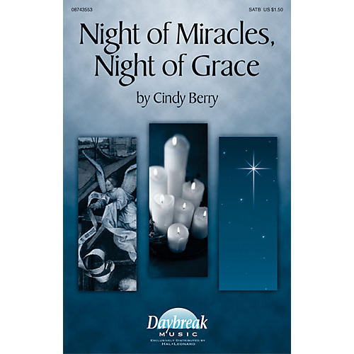Hal Leonard Night of Miracles, Night of Grace SATB composed by Cindy Berry