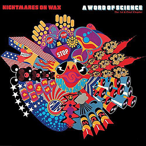 Alliance Nightmares on Wax - Word of Science