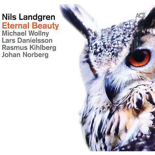 Alliance Nils Landgren - Eternal Beauty