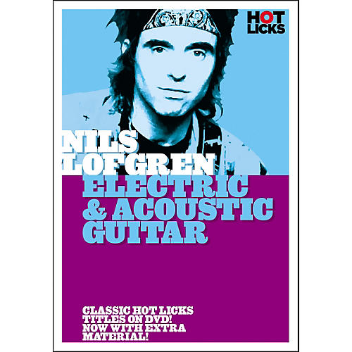 Hot Licks Nils Lofgren: Electric and Acoustic Guitar DVD