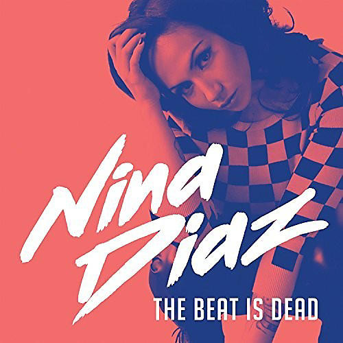 Alliance Nina Diaz - The Beat Is Dead