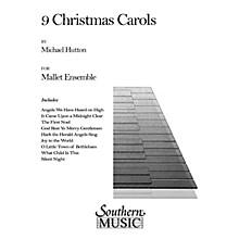 Hal Leonard Nine ( 9) Christmas Carols Southern Music Series Arranged by Hutton, J. Michael