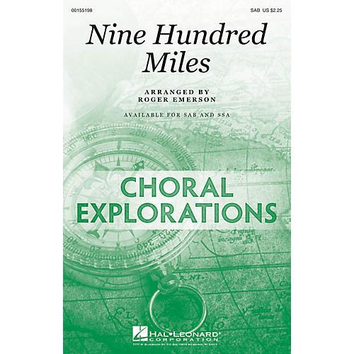 Hal Leonard Nine Hundred Miles SAB arranged by Roger Emerson