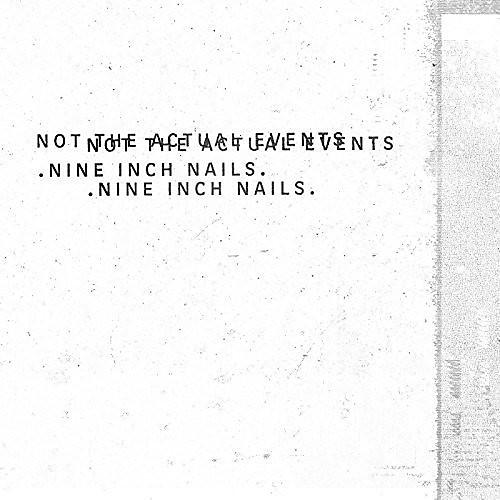 Alliance Nine Inch Nails - Not The Actual Events