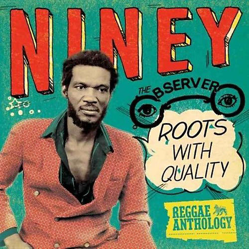 Alliance Niney the Observer - Roots with Quality