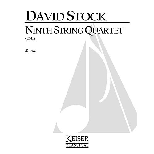 Lauren Keiser Music Publishing Ninth String Quartet LKM Music Series Composed by David Stock