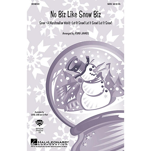 Hal Leonard No Biz Like Snow Biz (Medley) 2-Part Arranged by Ryan James
