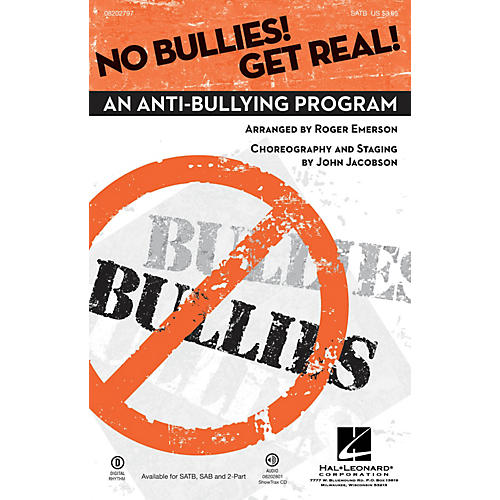 Hal Leonard No Bullies! Get Real! (An Anti-Bullying Program) SATB arranged by Roger Emerson