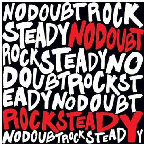 Alliance No Doubt - Rock Steady