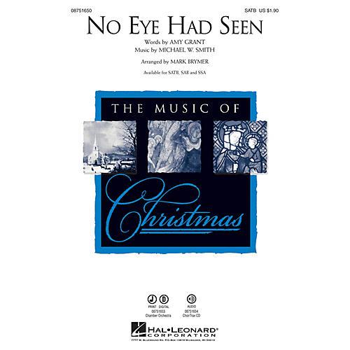 Hal Leonard No Eye Had Seen CHOIRTRAX CD by Michael W. Smith Arranged by Mark Brymer