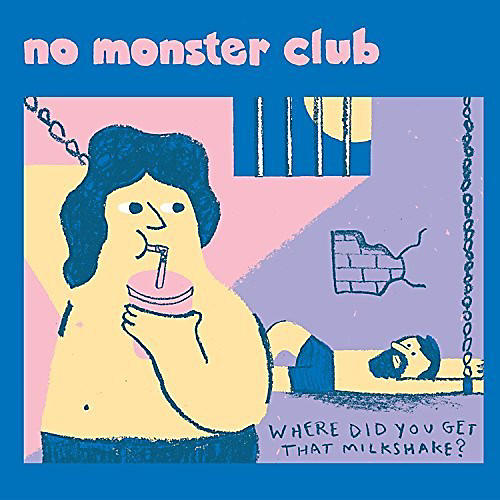 Alliance No Monster Club - Where Did You Get That Milkshake