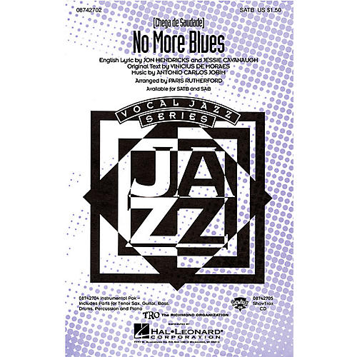 Hal Leonard No More Blues (Chega de Saudade) ShowTrax CD Arranged by Paris Rutherford