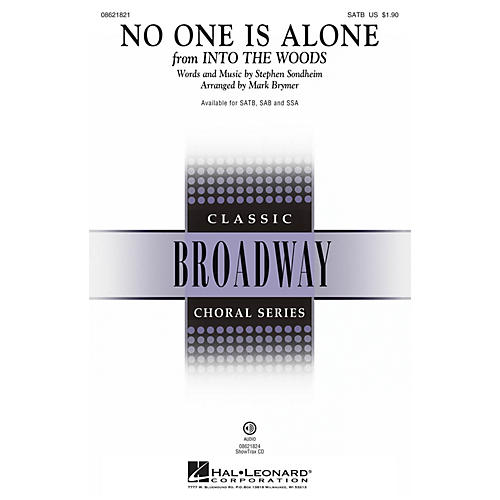 Hal Leonard No One Is Alone (from Into the Woods) SATB arranged by Mark Brymer