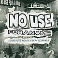 Alliance No Use for a Name - Justified Black Eye B/W Sidewalk thumbnail