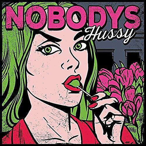 Alliance Nobodys - Hussy