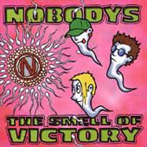 Alliance Nobodys - Smell of Victory