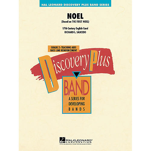 Hal Leonard Noel - Discovery Plus Concert Band Series Level 2 arranged by Richard Saucedo