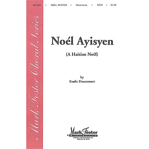 Shawnee Press Noel Ayisyen SATB composed by Emile Desamours
