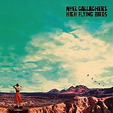 Noel ( High Flying Birds ) Gallagher - Who Built The Moon?