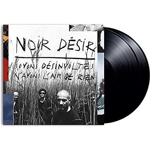 Alliance Noir Desir - Soyons Desinvoltes N'Ayons L'Air De Rien