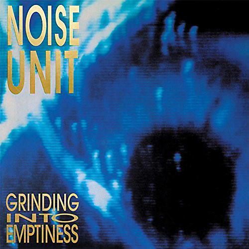 Alliance Noise Unit - Grinding Into Emptiness