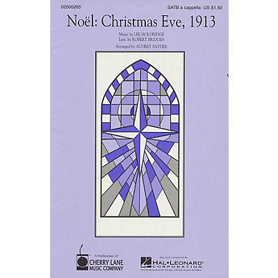 Cherry Lane Noël: Christmas Eve, 1913 SATB a cappella arranged by Audrey Snyder