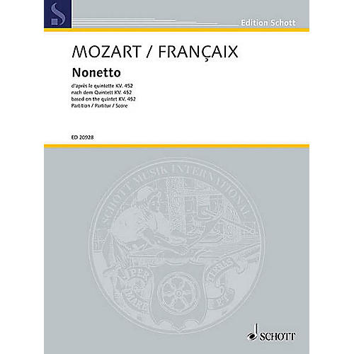 Schott Nonetto based on the Quintet KV 452 Schott Series Softcover Composed by Wolfgang Amadeus Mozart
