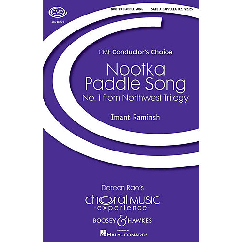 Boosey and Hawkes Nootka Paddle Song (No. 1 from Northwest Trilogy) SATB a cappella composed by Imant Raminsh