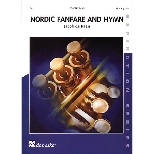 De Haske Music Nordic Fanfare and Hymn Full Score Concert Band Level 3 Composed by Jacob de Haan