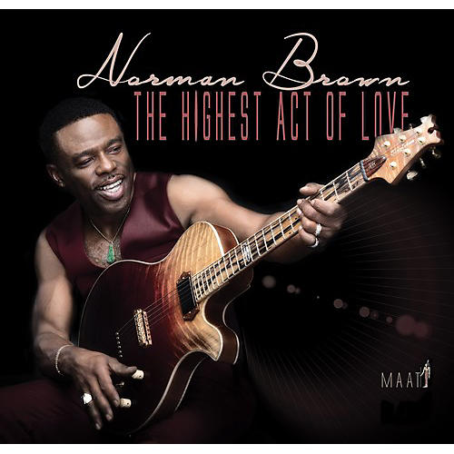 Alliance Norman Brown - The Highest Act Of Love (CD)