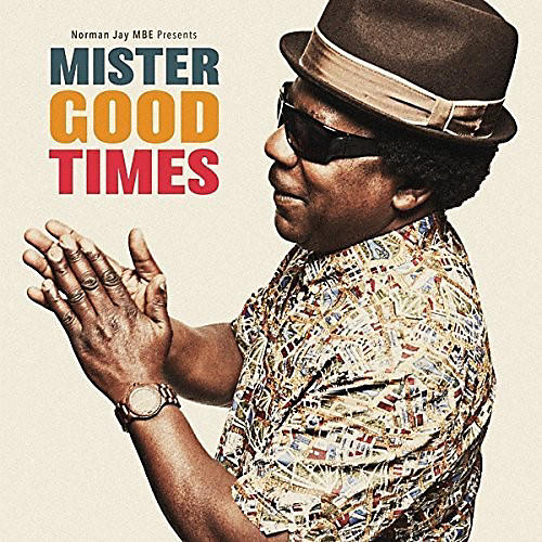 Alliance Norman Mbe Jay - Mister Good Times