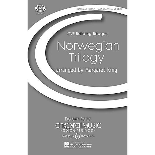 Boosey and Hawkes Norwegian Trilogy (CME Building Bridges) SSAA A Cappella arranged by Margaret King