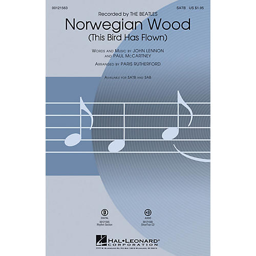 Hal Leonard Norwegian Wood (This Bird Has Flown) SATB by Beatles arranged by Paris Rutherford