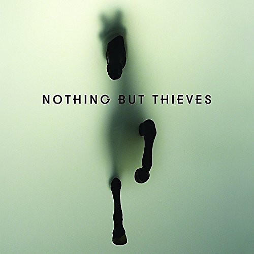 Alliance Nothing But Thieves - Nothing But Thieves